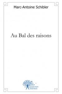 Au Bal des raisons