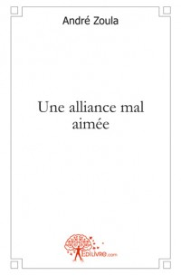 Une alliance mal aim