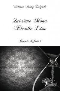 Qui sème Mona récolte Lisa