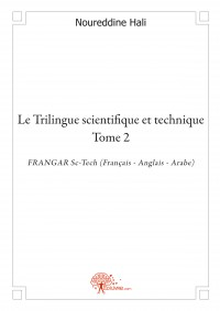 Le Trilingue scientifique et technique - Tome 2