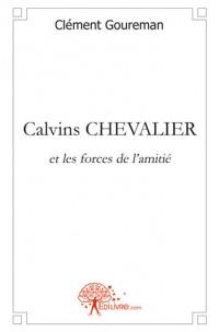 Calvins CHEVALIER