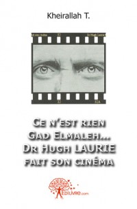 Ce n'est rien Gad Elmaleh... Dr Hugh Laurie  fait son cin