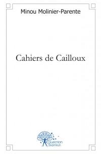 Cahiers de Cailloux