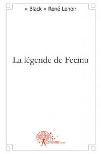 La légende de Fecinu