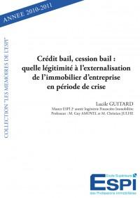 Crédit bail, cession bail : quelle légitimité à l'externalisation de l'immobilier d'entreprise en période de crise