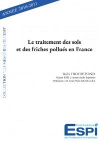 Le traitement des sols et des friches pollués en France