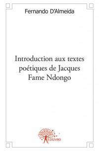Introduction aux textes poétiques de Jacques Fame Ndongo