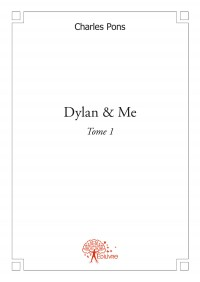 Dylan & Me Tome 1