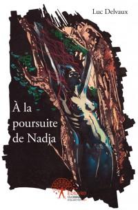 À la poursuite de Nadja