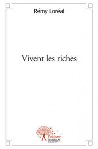 Vivent les riches