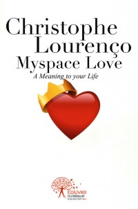 Myspace Love. A Meaning to your life.