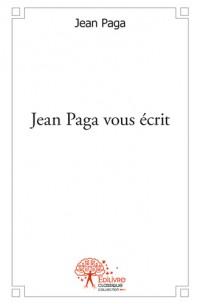 Jean Paga vous écrit