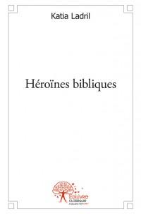Héroïnes bibliques