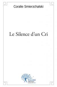 Le Silence d'un Cri