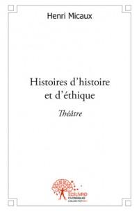Histoires d'histoire et d'éthique