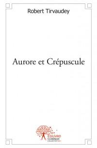 Aurore et Crépuscule