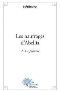Les naufragés d'Abellia 2