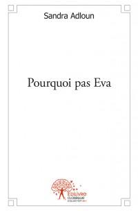 Pourquoi pas Eva