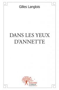 DANS LES YEUX D'ANNETTE