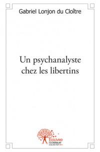 Un psychanalyste chez les libertins