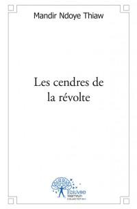 Les cendres de la révolte
