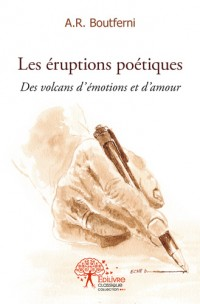 Les éruptions poétiques