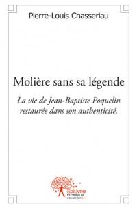 Molière sans sa légende