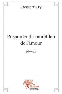 Prisonnier du tourbillon de l'amour