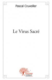 Le Virus Sacré