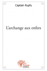 L'archange aux enfers