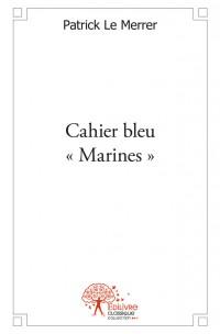 Cahier bleu « Marines »