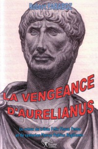La vengeance d'Aurelianus