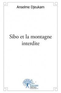 Sibo et la montagne interdite