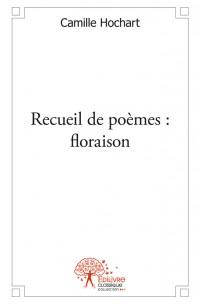 Recueil de poèmes : floraison