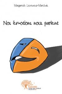 Nos émotions nous parlent