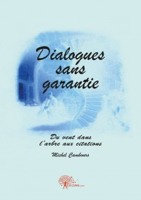 Dialogues sans garantie