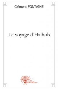 Le voyage d'Halhob