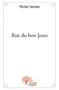 Rue du bon Jesus