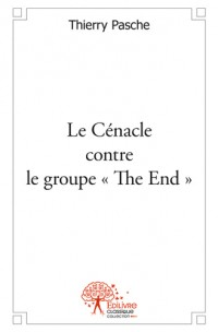 Le Cénacle contre le groupe « The End »