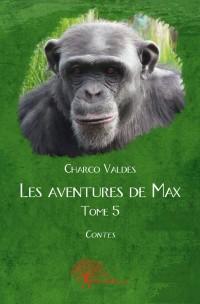 Les aventures de Max - Tome 5