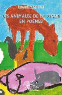 Les animaux de la ferme en poèmes