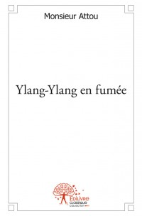 Ylang Ylang en fumée