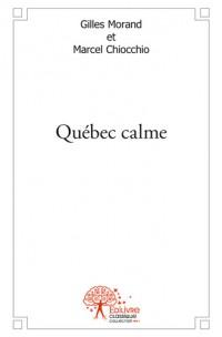 Québec calme