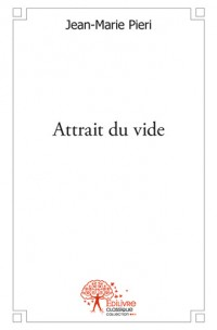 Attrait du vide