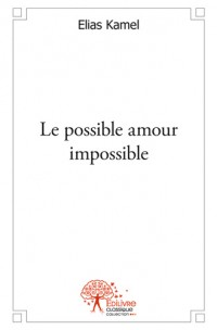 Le possible amour impossible