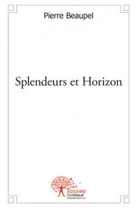 Splendeurs et Horizon