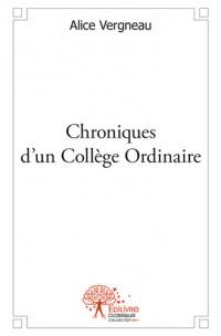 Chroniques d'un Collège Ordinaire