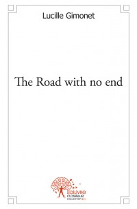 The Road with no end