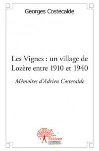 Les Vignes : un village de Lozère entre 1910 et 1940.