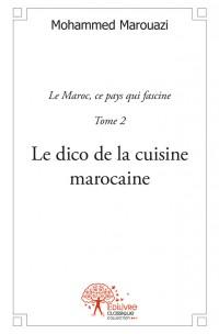 Le dico de la cuisine marocaine